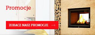Promocje - zobacz nasze promocje kominków